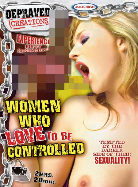 Women who love to be controlled