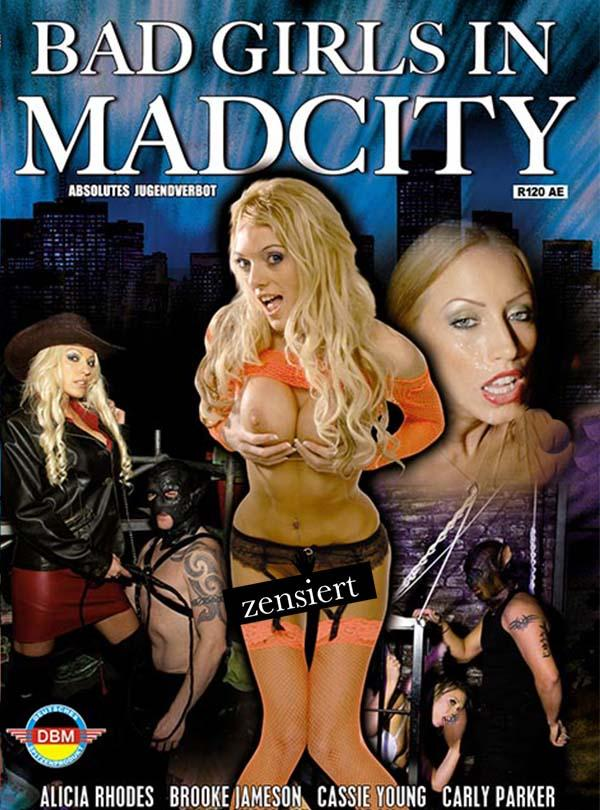 Bad Girls in Madcity