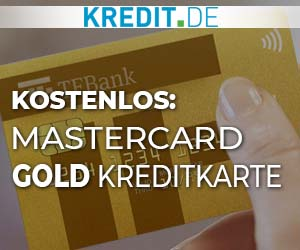 Kostenlos: Mastercard Gold Kreditkarte