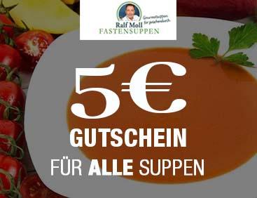 5 € Gutschein für ALLE Suppen